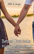 Beste Freunde küsst man doch