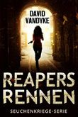 Reapers Rennen (Seuchenkriege-Serie 1)