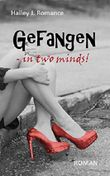 Gefangen - in two minds!