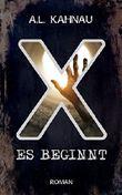 X: Es beginnt