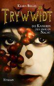 Trywwidt: Die Kaiserin der ewigen Nacht (German Edition)