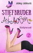 Stiefbruder-Alarm: Hollywood (German Edition)