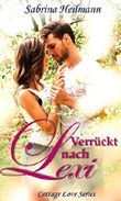 Verrückt nach Lexi (Cottage Love Series 1) (German Edition)