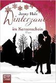 Winterzauber im Kerzenschein: Roman (Allgemeine Reihe. Bastei Lübbe Taschenbücher) ( 10. September 2015 )
