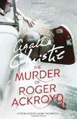The Murder of Roger Ackroyd (Poirot) by Christie, Agatha (September 26, 2013) Paperback
