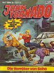 John Tornado Nr. 07 Die Verräter von Soho