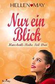 Nur ein Blick - Marshall-Reihe Teil Drei (German Edition)
