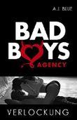BAD BOYS AGENCY - Verlockung