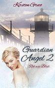 Guardian Angel 2: Rot wie Blut