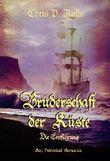 Bruderschaft der Küste - Die Entführung Band 1: Gay Historical Romance
