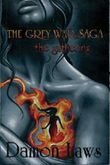 The Grey War Saga: Book One: The Gathering