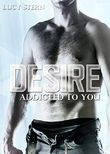 Desire: Addicted To You (Harvard Reihe 2)