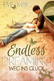 Endless Dreaming: Weg ins Glück
