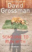 Someone to Run with by David Grossman (2004-03-15)