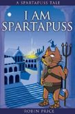 I Am Spartapuss by Robin Price (2005-03-01)