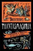 Breverton's Phantasmagoria: A Compendium of Monsters, Myths and Legends by Terry Breverton (2011-07-07)