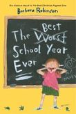 [( The Best School Year Ever By Robinson, Barbara ( Author ) Paperback Apr - 2005)] Paperback