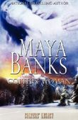 Colters' Woman (Colters' Legacy) by Maya Banks (2010-04-06)