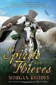 A Book of Spirits and Thieves by Morgan Rhodes (2015-06-23)