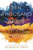 Ten Thousand Skies Above You (Firebird) by Claudia Gray (2015-11-03)