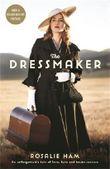 The Dressmaker by Rosalie Ham (2015-11-05)