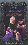 A Mad Zombie Party (The White Rabbit Chronicles) by Gena Showalter (2015-10-08)