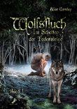 Wolfsfluch: Im Schatten der Todessteine: Band 1