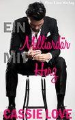 Ein Milliardär mit Herz: Ein Liebesroman