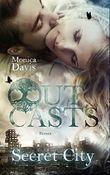 Outcasts 3: Secret City