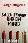 Sieben Frauen und ein Mord