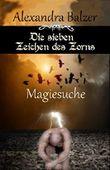 Die sieben Zeichen des Zorns: Magiesuche