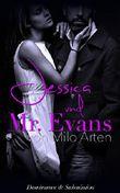 Jessica und Mr. Evans - Dominanz & Submission. Mitellose Studentin sucht ...