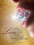 Love and Fire - Limited Edition (Teil 1,2,3)