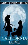 California Love: Sammelband aus drei romantischen Liebeskomödien