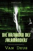 Die Kaskaden des Salamanders (The Triangular Files 2)