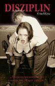 Disziplin: Erziehungsspiele, die unter die Haut gehen