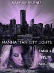 Manhattan City Lights - Feuer gefangen