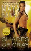 Shades of Gray: A KGI Novel by Maya Banks (2012-12-31)