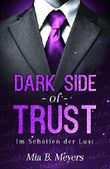 Dark side of trust - Im Schatten der Lust