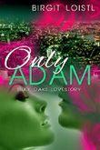 Only Adam