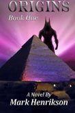 Origins by Mark Henrikson (2012-05-31)