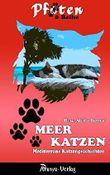 Meerkatzen: Mediterrane Katzengeschichte (Pfoten-Reihe 1)