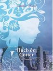 Fluch der Götter: The Promise 3