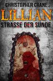 Lillian - Straße der Sünde