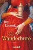 Die Wanderhure, Roman. Knaur Taschenbuch 62934 ; 9783426629345