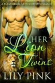 Her Lion Twins: A Paranormal Lion Shifter Romance