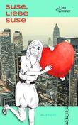 Suse, liebe Suse: Ein humorvoller Liebesroman
