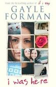 [(I Was Here)] [By (author) Gayle Forman] published on (January, 2015)