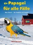 """Buch in der Ähnliche Bücher wie """"Ein Papagei für alle Fälle (2): Band 2 - Blue Parrot rettet den Zoo"""" - Wer dieses Buch mag, mag auch... Liste"""