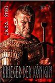 Krieger der Königin (Historischer Liebesroman - Teil 2)